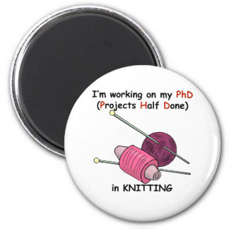 PhD in Knitting 6 Cm Round Magnet