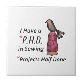PHD IN SEWING SMALL SQUARE TILE