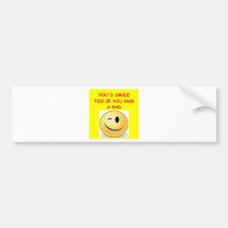 phd joke car bumper sticker