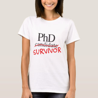 phd survivor T-Shirt
