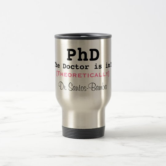 PhD, The Doctor is in!, [Theoretically], Dr. Sa