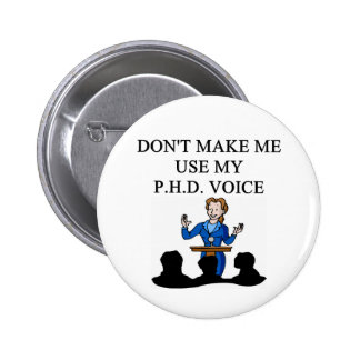 PHD voice 6 Cm Round Badge