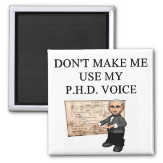 PHD voice Square Magnet