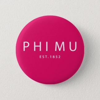 Phi Mu Modern Type 6 Cm Round Badge