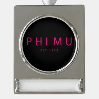 Phi Mu Modern Type Silver Plated Banner Ornament