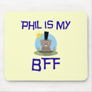 Phil is my BFF Mouse Pad