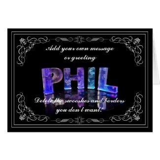 Phil - Name in Lights greeting card (Photo)