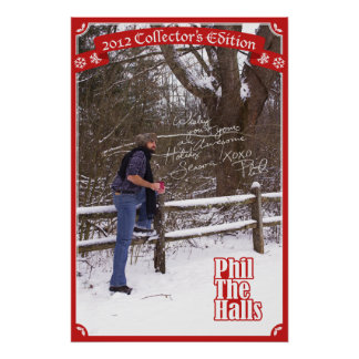 Phil the Halls : 2012 Special Edition Poster