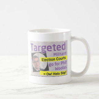 Phil Woolas targeted by Militant Election Court Basic White Mug