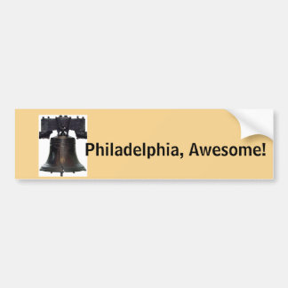 Philadelphia, Awesome!/Liberty Bell Bumper Sticker