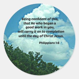 Philippians 1:6 Being confident of this, ... Round Sticker