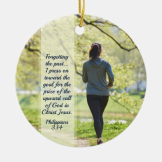Philippians 3:13-14 Press toward the high calling Christmas Ornament