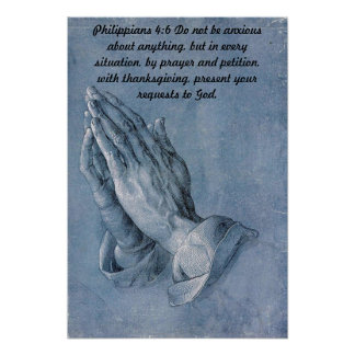 Philippians 4:6 Praying Hands Poster. Poster