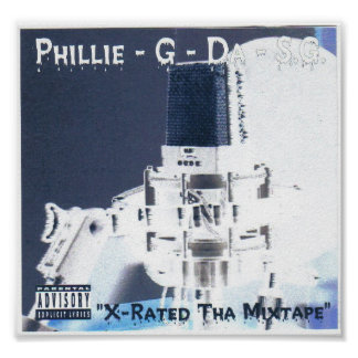 Phillie-G Tha S.G. X-Rated Poster