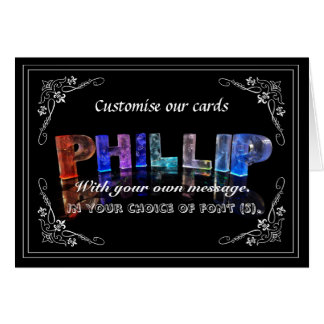 Phillip -  Name in Lights greeting card (Photo)