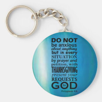 Phillipians 4:6 basic round button key ring