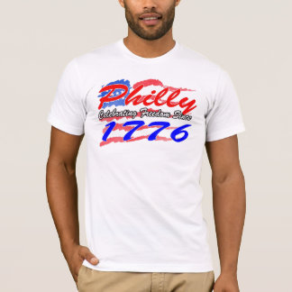 Philly Celebrating Freedom Since 1776 T-Shirt