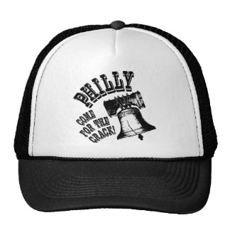 Philly - Come for the Crack! Trucker Hats