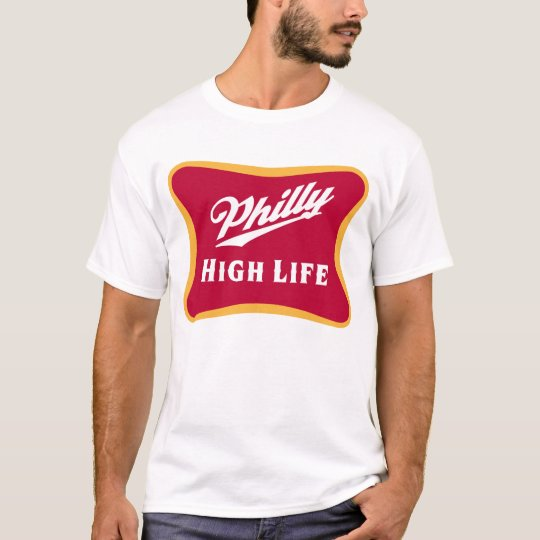 Philly High Life T-Shirt