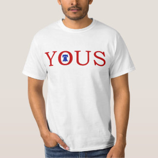 #philly Philadelphia 'YOUS' Philly Funny Slang T-Shirt