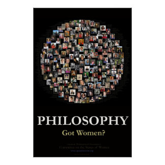 Philosophy - Got Women? Poster