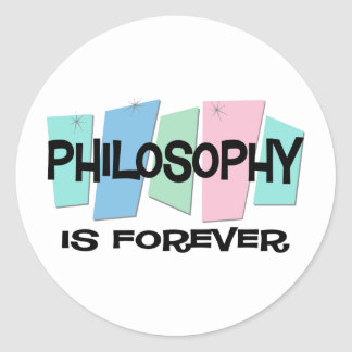Philosophy Is Forever Classic Round Sticker
