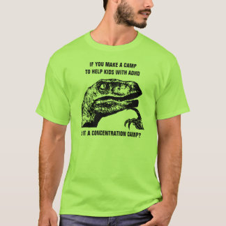 Philosoraptor ADHD T-Shirt