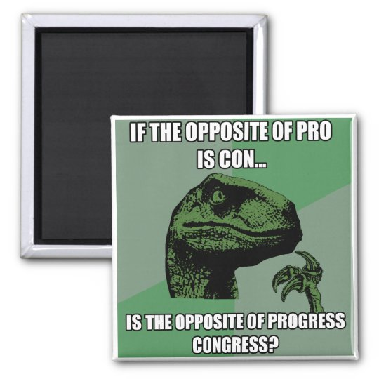 Philosoraptor Progress Vs Congress Square Magnet
