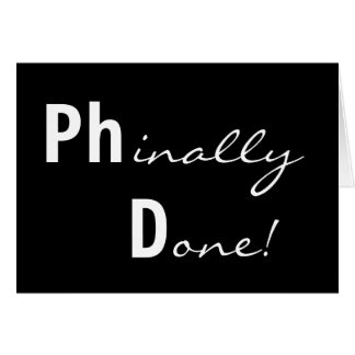 Phinally Done! Ph.D. Graduate Card