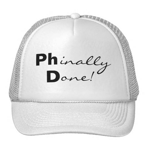 Phinally Done! Ph.D. Graduate Hat