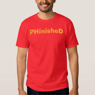 PHinisheD Ph.D. T-Shirt