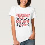 Phlebotomist Dog Lover Tee Shirts