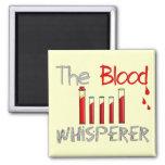 "Phlebotomist Gifts ""The Blood Whisperer"" Square Magnet"
