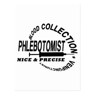 PHLEBOTOMIST - NICE AND PRECISE - POSTCARD
