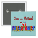 Phlebotomist Size (Vein)  Matters 15 Cm Square Badge