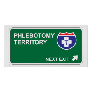 Phlebotomy Next Exit Poster