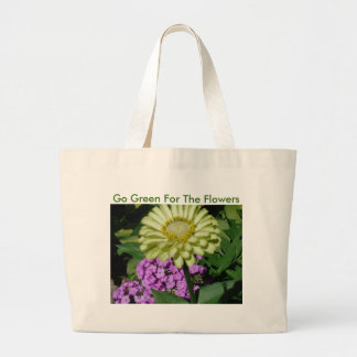 Phlox&Zinnia, Go Green For The Flowers Large Tote Bag