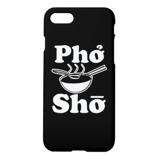Pho Sho funny vietnamese soup saying phone case