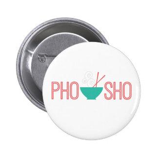 Pho Sho Vietnamese noodle soup 6 Cm Round Badge
