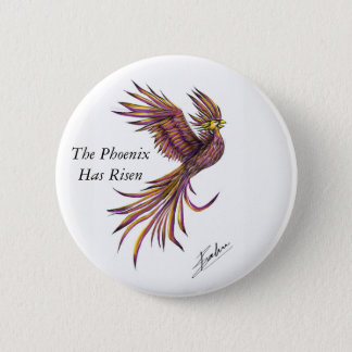 Phoenix Has Risen Button