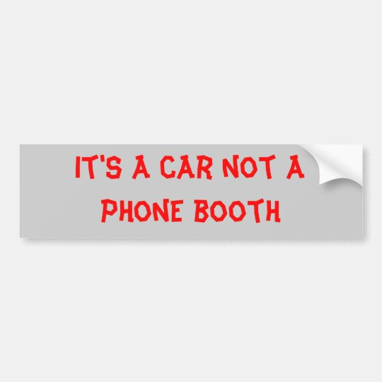 phone booth bumper sticker