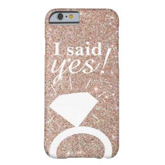 Phone Case - Rose Gold I said yes!