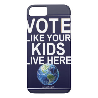Phone Case - Vote Like Your Kids Live Here