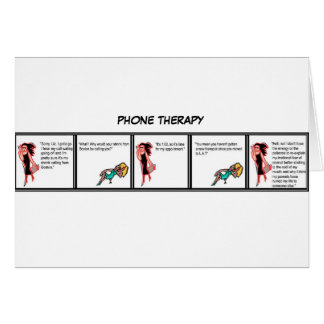 Phone Therapy Greeting Card