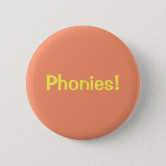 Phonies! Button