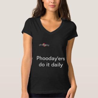 Phooday'ers do it daily T-Shirt