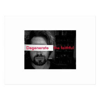 Photo 44, Degenerate    the faithful Postcard