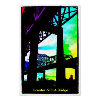 photo-9, Greater NOLA Bridge Poster