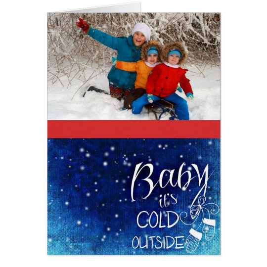 Photo Christmas Card with Baby It's Cold Outside