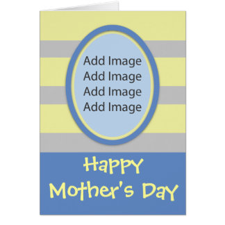 Photo For Mom Blue N Yellow Mothers Day Greeting Card